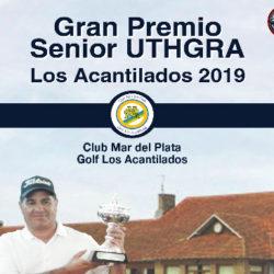 Gran Premio Senior UTHGRA Los Acantilados 2019